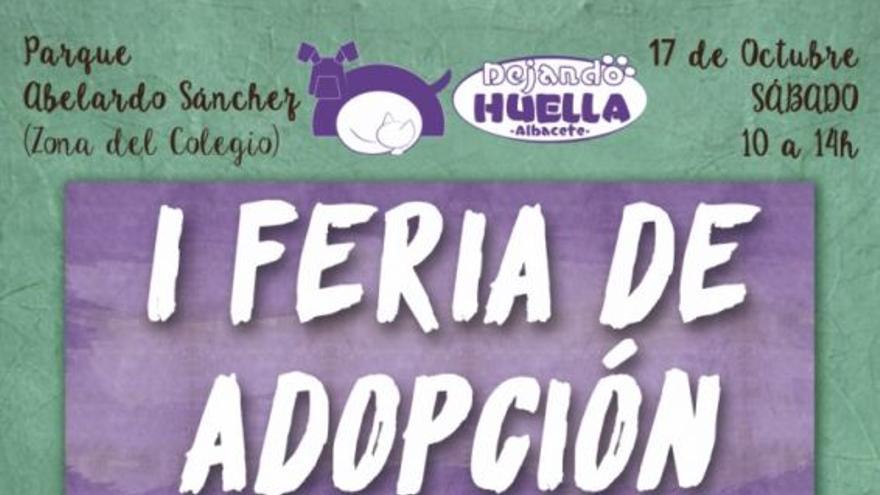 Cartel anunciador de la I Feria de adopción de Albacete. / FOTO: albacetedejandohuella.org