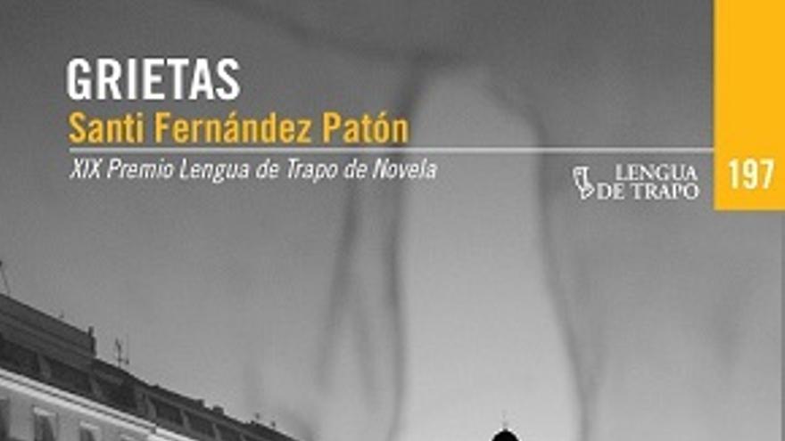 Portada de 'Grietas', ganadora del XIX Premio Lengua de Trapo de Novela