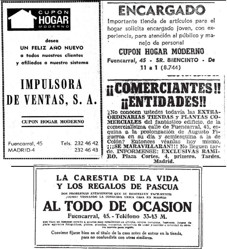 De izquierda a derecha y de arriba abajo: anuncio del Cupón Hogar Moderno del Diario Madrid (1970); oferta de empleo de Cupón Hogar Moderno en 1969; anuncio de locales en ABC en 1955;  anuncio de Al Todo de Ocasión del diario El Sol (1917)