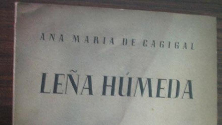 La obra literaria de Cagigal es escasa. En 1947 publicó su primera y única novela, 'Leña Húmeda', prologada por César González Ruano. En 2000, a los cien años de vida, se publicó 'Amor del mar y otros trabajos', una antología poética.