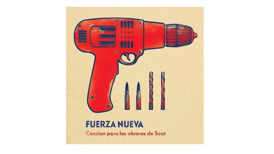 Portada del sencillo 'Canción para los obreros de Seat' de Fuerza Nueva
