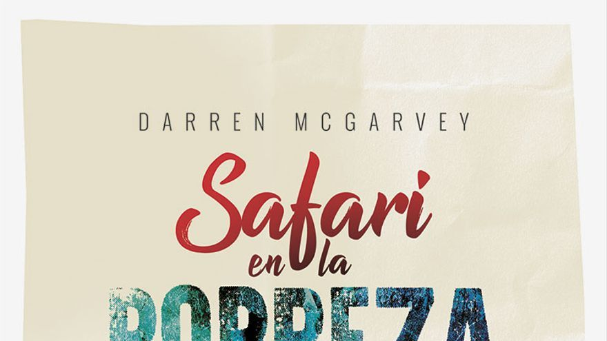 Portada de 'Safari en la pobreza', de Darren McGarvey