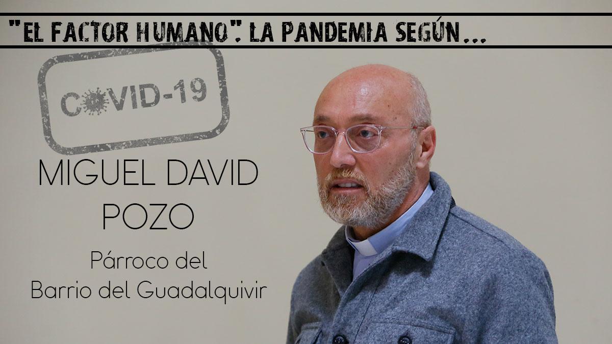 Miguel David Pozo, párroco del Barrio del Guadalquivir
