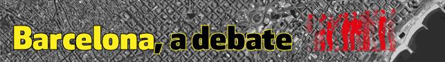 Barcelona, a debate