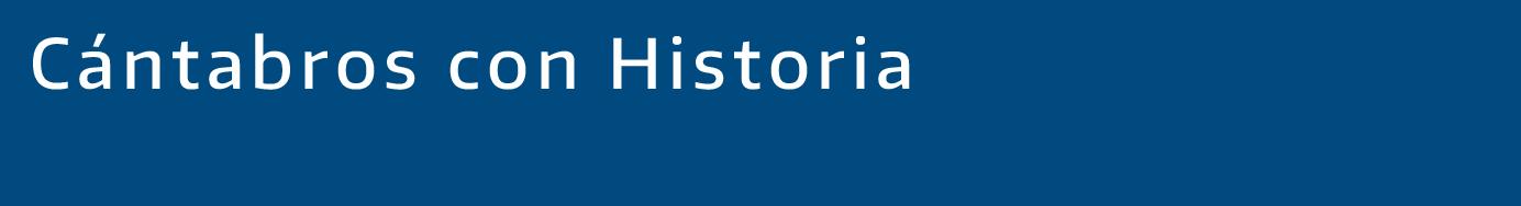 Cántabros con historia
